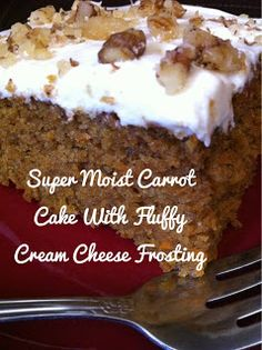 Love Cook Eat: Super Moist Carrot Cake With Fluffy Cream Cheese Frosting