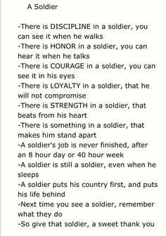 Army Soldier. Or she :) I am proud of my girl and now understand what our soldiers go through.