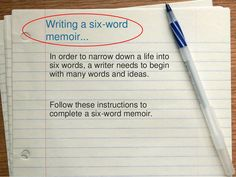 Six word memoirs by Julie Turnbull via slideshare