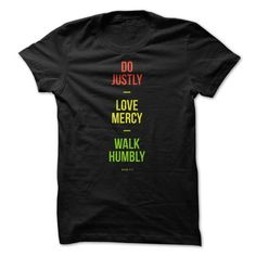 Do Justly Love Mercy Walk Humbly T Shirts, Hoodies. Check price ==► https://www.sunfrog.com/Faith/Do-Justly-Love-Mercy-Walk-Humbly.html?41382 $19.95