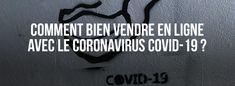 comment-bien-vendre-en-ligne-coronavirus-covid-19 Boutique Facebook, Wordpress, Ecommerce, Seo, About Me Blog, E Commerce