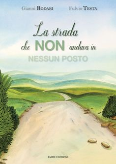 cop strada F scurito. Italian Greetings, Silent Book, Book Lovers, Childrens Books, Country Roads, Education, Reading, Pictures, Montessori
