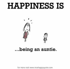 Happiness is...being an Auntie.