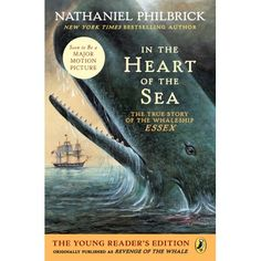 Buy In the Heart of the Sea (Young Readers Edition): The True Story of the Whaleship Essex by Nathaniel Philbrick and Read this Book on Kobo's Free Apps. Discover Kobo's Vast Collection of Ebooks and Audiobooks Today - Over 4 Million Titles! Adventure Novels, Life Is An Adventure, Thomas Nickerson, Old Cabins, National Book Award, In The Heart, Fiction Books, Children's Books, Bestselling Author