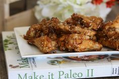 Book Review: #paleo Honey Sesame Wings from Make it Paleo 2 cookbook!