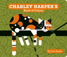 Charley Harper!- Book of Colors Board Book