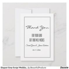 Shop Elegant Grey Script Wedding Thank You Card created by BeautifulProducts. Custom Thank You Cards, Wedding Thank You Cards, Elegant Wedding, Wedding Bride, Appreciation Cards, Name Letters, Tank You, Day Up, Personal Photo