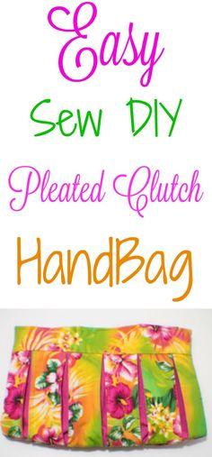 Easy sew DIY clutch handbag. #easy #diy #sewing #handbag #purse #pleated