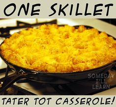 One Skillet Cheesy T