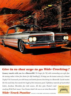 1962 Pontiac Bonneville Sports Coupe: Art Fitzpatrick and Van Kaufman Old Advertisements, Car Advertising, General Motors, Pontiac Bonneville, Car Illustration, Car Posters, Automotive Art, Us Cars, Old Ads