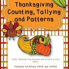 FREEBIE!  Thanksgiving Tally, Counting and Patterns  Students can become familiar with counting objects and using the number to represent the items Thanksgiv...