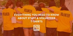 T-shirts are a great way to help people identify your staff and volunteers, and it gives each person a little take-away from the experience. It's a simple addition to your event, but it can't be an afterthought. Staff and volunteer t-shirts, too, require a little planning, but it's no big deal as long as you get a jump on it.