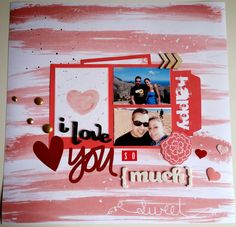 Layout con Paper Romance de Bangaboo Scrap #scrapbooking #paperromance #madscraproject Romance, Love You, My Love, Scrapbooking, I Am Happy, Layouts, Projects, Movie Posters, Amor