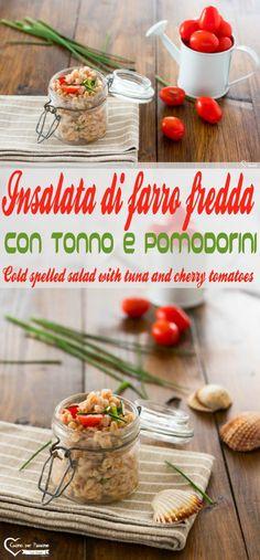 Insalata di farro fredda con tonno e pomodorini . primi piatti light, insalata di cereali, ricette estive, piatti freddi #cucina #ricette #farro #cereali #insalata #light Cold spelled salad with tuna and cherry tomatoes. light pasta dishes, cereal salad, summer recipes, cold dishes, #cooking #recipes, #spelled, #cereals, #lightsalad
