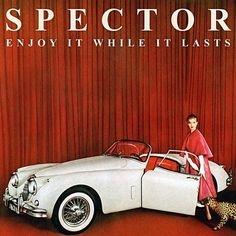 Spector - Enjoy It While It Lasts [London, England; 2012]