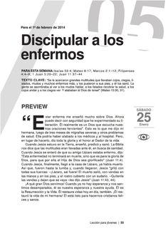 Leccion joven discipular a los enfermos by Escuela Sabatica via slideshare. Descarga aqui: http://gramadal.wordpress.com/