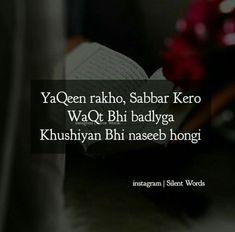 In sha allah. Muslim Love Quotes, Beautiful Islamic Quotes, Sad Love Quotes, Islamic Inspirational Quotes, Allah Quotes, Hindi Quotes, Thoughts And Feelings, Good Thoughts, Khadi Kurta