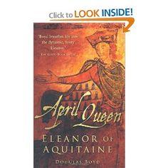 April Queen: Eleanor of Aquitaine