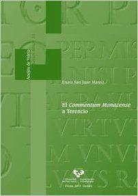 El Commentum Monacense a Terencio, 2015  http://absysnetweb.bbtk.ull.es/cgi-bin/abnetopac01?TITN=533018