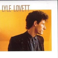 pictures of lyle lovett - Google Search