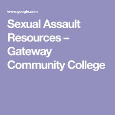 Sexual Assault Resources – Gateway Community College