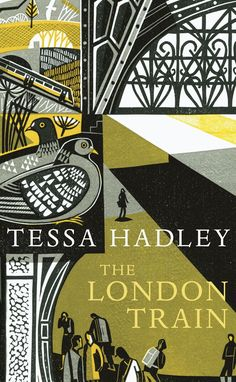 The London Train by Tessa Hadley. Cover illustration  (linocut) by Clare Curtis
