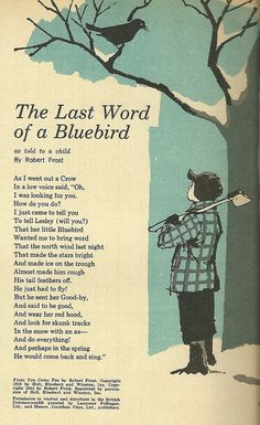 My Dad read to me before bed and now I recite to my daughter Robert Frost inspired me to take interest in poetry