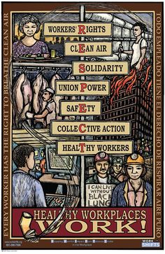 """Healthy Workplaces"" by Ricardo Levins Morales - Workplace smoking is not a personal fault, but a part of workers' long, collective struggle for safe work and environments. Protest Art, Protest Signs, Political Art, Political Posters, Latina, Labor Union, Anarchism, Poster Making, Chalk Art"
