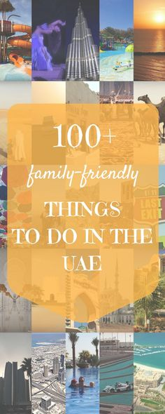 Over 100+ recommendations from UAE parents on the best places to visit across the Emirates with a family | http://BabyGlobetrotters.Net
