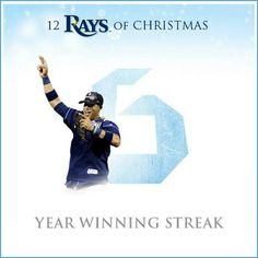 Tampa Bay Rays - We're halfway there! At number 6 in the 12 Rays of Xmas holiday countdown: 6 straight winning seasons.
