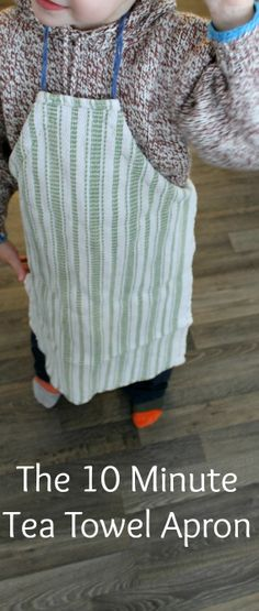 A great tutorial (with pictures) on how to make a Tea Towel Apron -- so simple!  A perfect gift for preschoolers and toddlers who love to help in the kitchen!