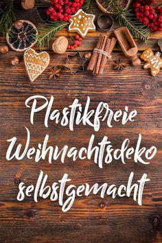 Plastikfreie Weihnachtsdeko selbermachen! Auch jetzt bietet der Garten und der Wald noch jede Menge Ideen, wie man aus natürlichen Materialien eine umweltschonende Adventsdekoration zaubern kann. Einige Beispiele haben wir im Blogbeitrag zusammen gefasst! New Years Eve Party, Zero Waste, Christmas, Decor, Diys, Hacks, Winter, Patio, Christmas Tree Ideas