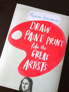 Marion Deuchars has done it again. In 2011 I reviewed her book Let's Make Some Great Art (review here) and it was a unique book which made me squeal with delight when I peeled open its pages back then. In her latest book, Draw Paint Print Like the Great Artists, she reprises the original concept