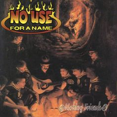 No Use for a Name - Making Friends (1997)