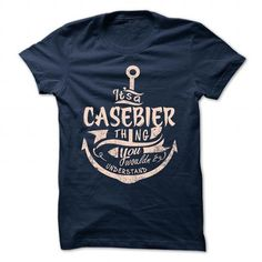 awesome CASEBIER t shirt, Its a CASEBIER Thing You Wouldnt understand