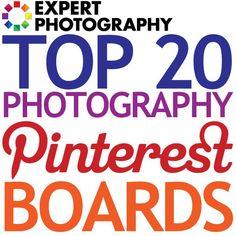 Top 20 Photography Pinterest Boards » Expert Photography   via #BornToBeSocial, Pinterest Marketing   http://borntobesocial.com