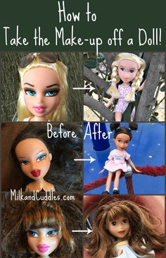 How to take makeup off a doll. - So many dolls for little girls are rediculously made up.