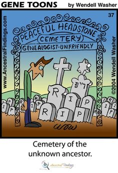Genetoons is a simple, one-panel, Genealogy cartoons for the whole family to enjoy. Using a Genealogical idea or fact, I want the reader to laugh! I hope you enjoy them. View More Cartoons