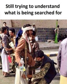 What are they looking for!?.