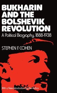 Bukharin and the Bolshevik Revolution: A Political Biogra... https://www.amazon.de/dp/0195026977/ref=cm_sw_r_pi_dp_U_x_XMNiAbQZBD1GE