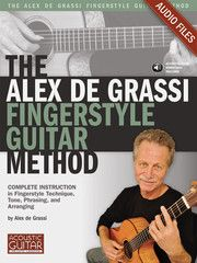 Alex de Grassi Fingerstyle Guitar Method: Complete Audio Tracks