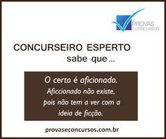 Concurseiro Esperto sabe que...  O certo é aficionado e não aficcionado!  #portugues #concurseiros #concurseiroesperto #dicas