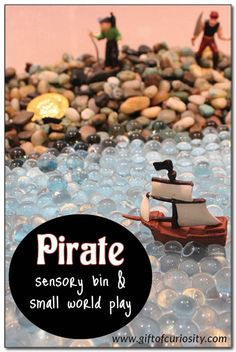 Pirate sensory bin and small world play - a great way for kids to integrate and act out things they have learned about pirates! #pirates #sensoryplay || Gift of Curiosity