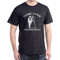 Cafepress Personalized Game Over (Your Wedding Date) Dark T-Shirt, Size: Large, Black