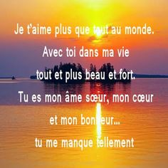 Message d amour tu me manque Quote - fiora Bad Mood, I Miss You, Love Quotes, Messages, Motivation, My Love, Sentiments, Forts, Dire