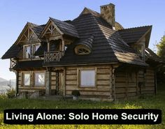Living Alone: Solo Home Security Location Chalet, Location Saisonnière, Location Gite, French Country Cottage, Cottage Style, Cabana, Modern Log Cabins, Destinations, Construction