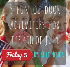 5 Fun Outdoor 4th Of July Activities For Kids |