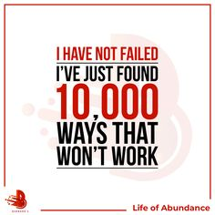 i have not failed, i've just found 10,000 ways that won't work!   #mindset #thebrightmoneyguro #kaurinbo