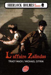 Ma chronique de 'L'affaire Zalindas' - Sherlock Holmes et associés
