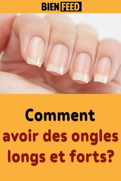 Comment avoir des ongles longs et forts? Ongles Forts, Body Care, Nail Polish, Nail Art, Nails, Solution, Aircraft, Sport, Inspiration